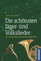 Schönste Jäger- und Volkslieder Wilfried Binnewies