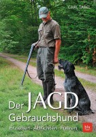 BLV Der Jagd-Gebrauchshund, Carl Tabel